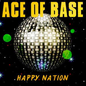 46 AceofBase HappyNation.jpg